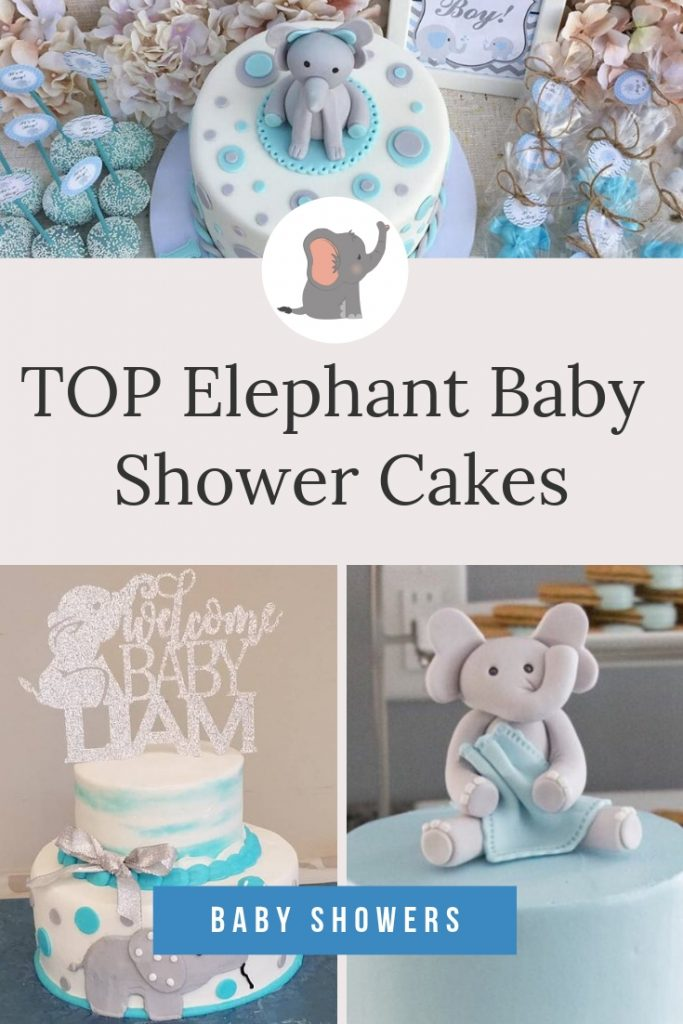 The BEST Elephant Baby Shower Cakes to inspire you for your elephant baby shower theme - including cake toppers, boy elephant, girl elephant & neutral. #elephantbabyshower #babyshowercakes #elephantcake #elephantprintable #blueelephantbabyshower