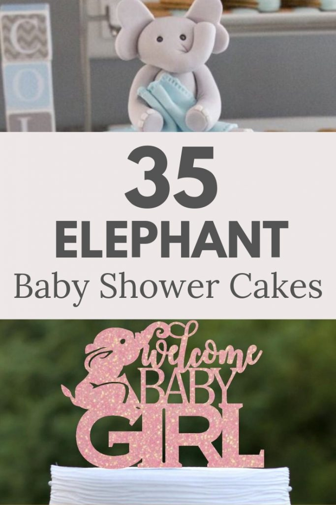 The BEST Elephant Baby Shower Cakes to inspire you for your elephant baby shower theme - including cake toppers, boy elephant, girl elephant & neutral. #elephantbabyshower #babyshowercakes #elephantcake #elephantprintable